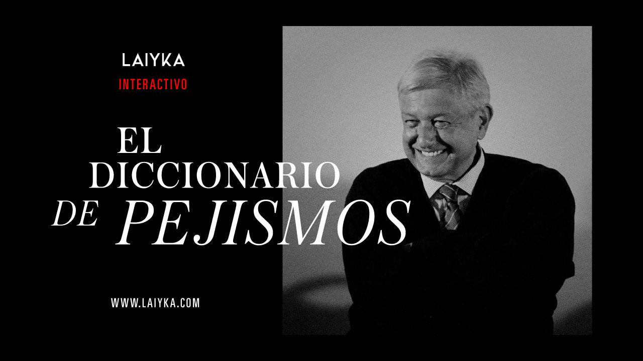 Diccionario de Pejismos | INTERACTIVO