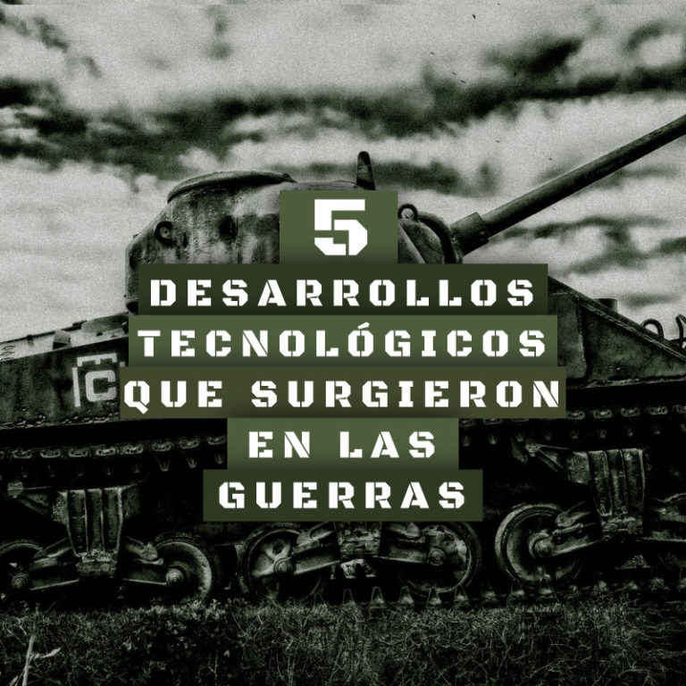 5 desarrollos tecnológicos que surgieron en las guerras