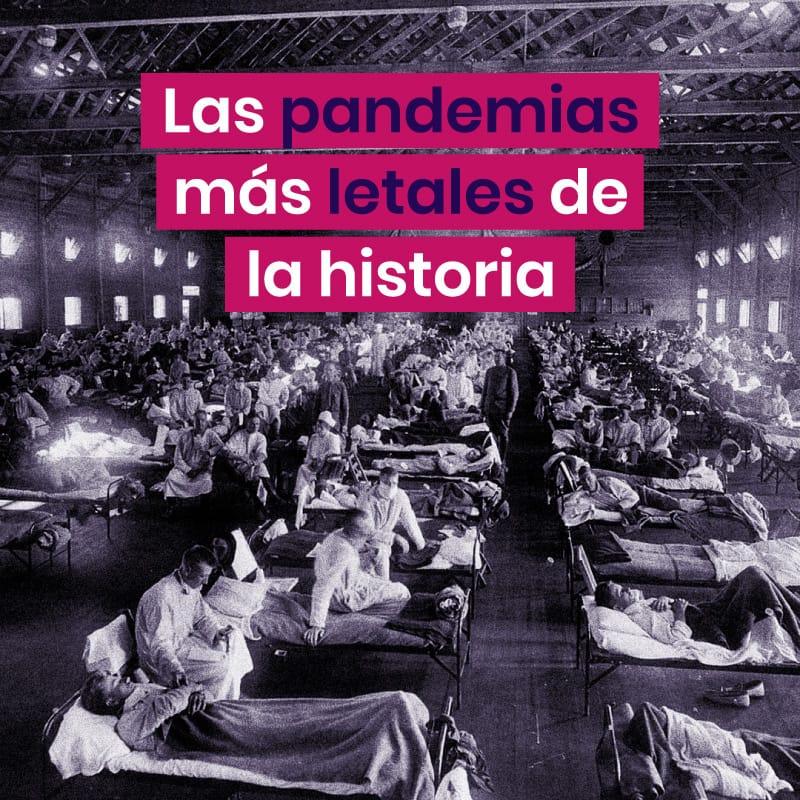 Las pandemias más letales de la historia
